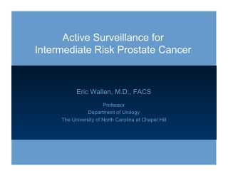 Active Surveillance for Intermediate Risk Prostate Cancer