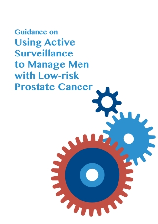 Using Active Surveillance to Manage Men with Low-risk Prostate Cancer