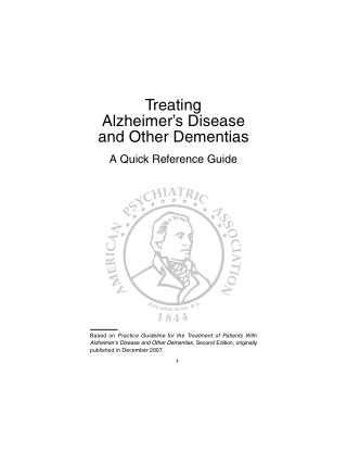 Treating Alzheimer's Disease and Other Dementias