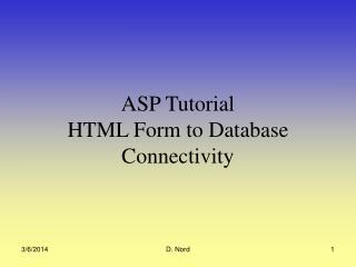 ASP Instructional exercise HTML Structure to Database Availability