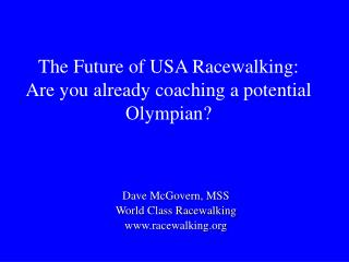 The Future of USA Racewalking: Are you officially guiding a potential Olympian
