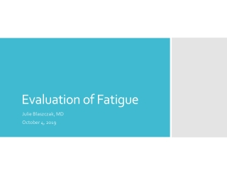 Evaluation of Fatigue