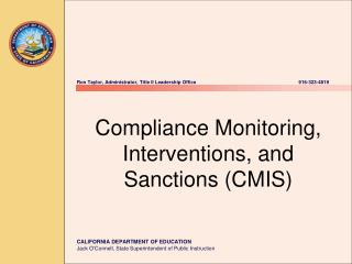 Consistence Monitoring, Interventions, and Sanctions CMIS
