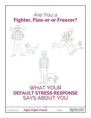 Fighter, Flee-er or Freezer?