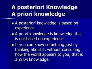 A posteriori Knowledge A priori learning