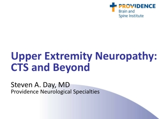 Upper Extremity Neuropathy: CTS and Beyond
