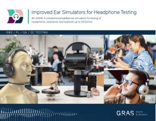 Improved Ear Simulators for Headphone Testing