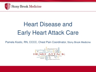Heart Disease and Early Heart Attack Care
