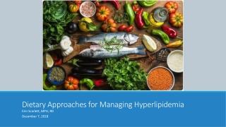 Dietary Approaches for Managing Hyperlipidemia