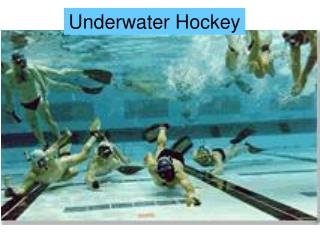 Submerged Hockey