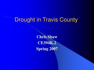 Dry season in Travis County