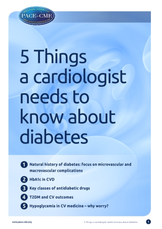 5 Things a cardiologist needs to know about diabetes