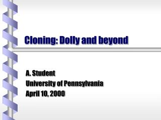 Cloning: Dolly and past