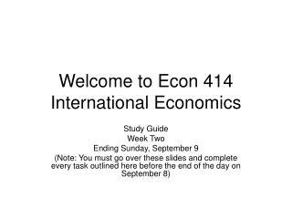 Welcome to Econ 414 Worldwide Financial aspects