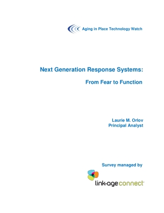 Next Generation Response Systems: