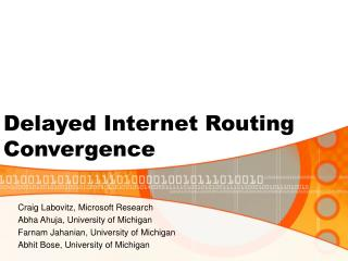 Deferred Internet Routing Convergence
