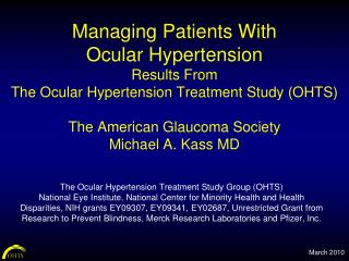 Overseeing Patients With Ocular Hypertension Results From The Ocular Hypertension Treatment Study OHTS The American Gla
