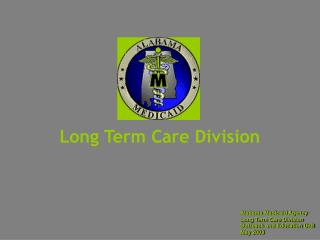 Long haul Care Division