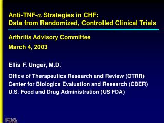 Hostile to TNF-a Strategies in CHF: Data from Randomized, Controlled Clinical Trials Arthritis Advisory Committee March
