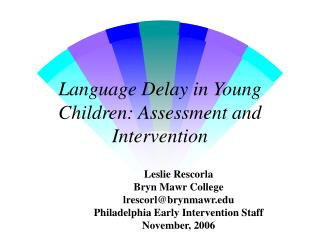 Dialect Delay in Young Children: Assessment and Intervention