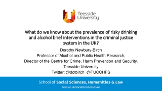 What do we know about the prevalence of risky drinking What do we know about the prevalence of risky drinking and alcohol brief interventions in the criminal justice and alcohol brief