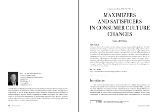 MAXIMIZERS AND SATISFICERS IN CONSUMER CULTURE CHANGES