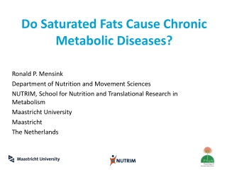 Do Saturated Fats Cause Chronic