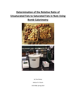 Determination of the Relative Ratio of Unsaturated Fats to Saturated Fats in Nuts Using Bomb Calorimetry