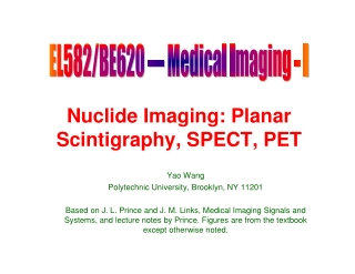 Nuclide Imaging: Planar Scintigraphy, SPECT, PET