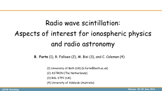 Radio wave scintillation: Aspects of interest for ionospheric physics and radio astronomy