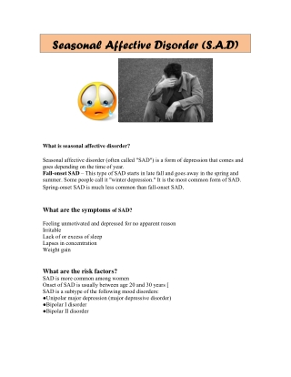 Seasonal Affective Disorder (S.A.D)
