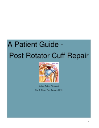 A Patient Guide - Post Rotator Cuff Repair