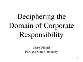 Decoding the Domain of Corporate Responsibility