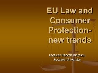 EU Law and Consumer Protection-new patterns