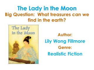 The Lady in the Moon Big Question: What fortunes would we be able to discover in the earth
