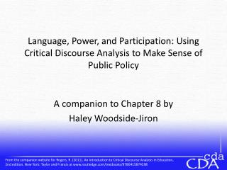 Dialect, Power, and Participation: Using Critical Discourse Analysis to Make Sense of Public Policy