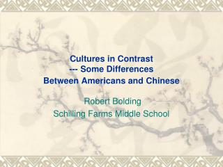 Societies in Contrast - Some Differences Between Americans and Chinese