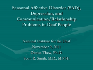 Seasonal Affective Disorder (SAD),