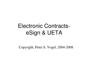 Electronic Contracts-eSign UETA