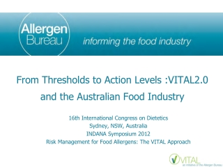 From Thresholds to Action Levels :VITAL2.0 and the Australian Food Industry