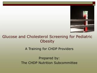 Glucose and Cholesterol Screening for Pediatric Obesity