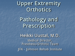 Upper Extremity Orthotics Pathology and Prescription