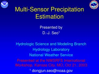 Multi-Sensor Precipitation Estimation