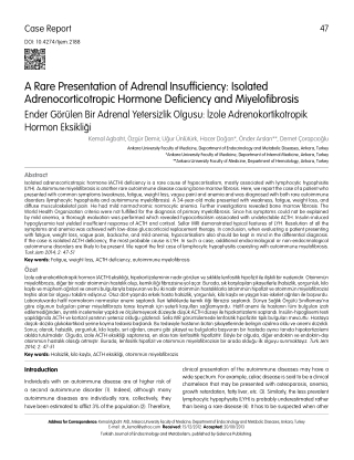 A Rare Presentation of Adrenal Insufficiency: Isolated Adrenocorticotropic Hormone Deficiency and Miyelofibrosis