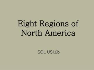 Eight Areas of North America