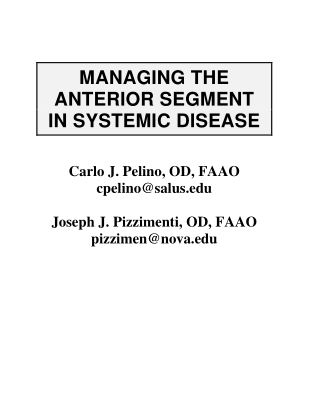 MANAGING THE ANTERIOR SEGMENT IN SYSTEMIC DISEASE