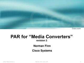 Standard for Media Converters correction 2