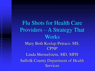 Influenza Shots for Medicinal services Suppliers
