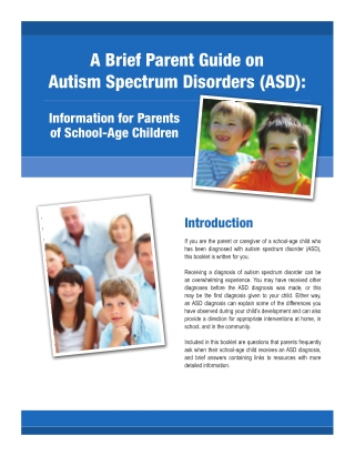 A Brief Parent Guide on Autism Spectrum Disorders (ASD):