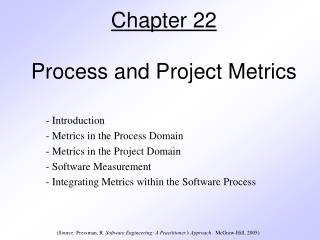 Part 22 Process and Project Metrics